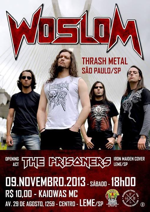 PROMOÇÂO: Woslom – concorra a ingressos para o show em Leme/SP (ENCERRADA)