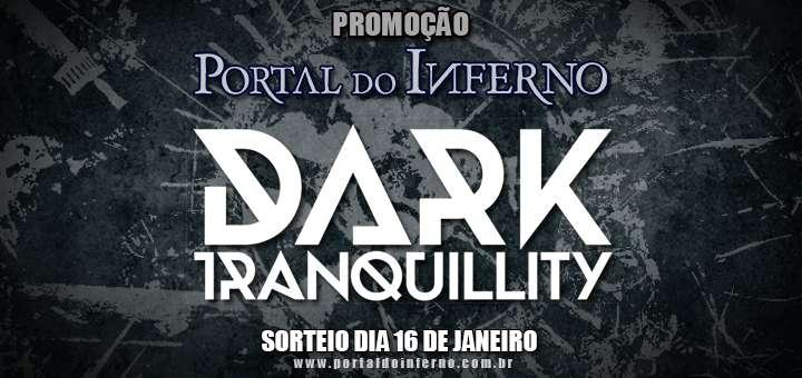 PROMOÇÃO: concorra a ingressos para o show do DARK TRANQUILLITY em São Paulo (ENCERRADA)
