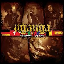 Uganga – Eurocaos Ao Vivo