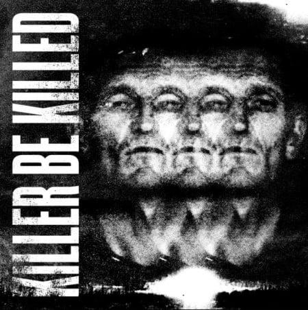 Capa do auto-intitulado debut do Killer Be Killed