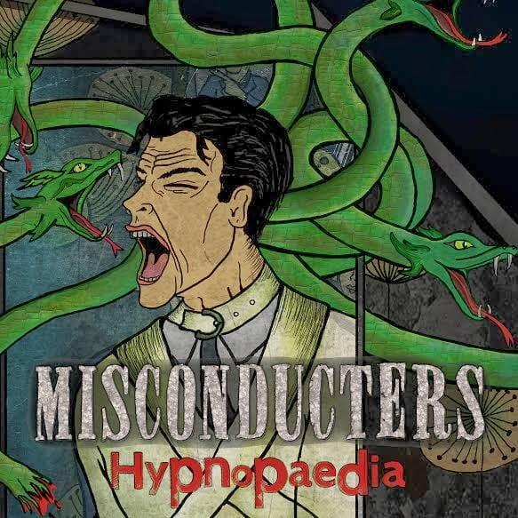 Misconducters – Hypnopaedia
