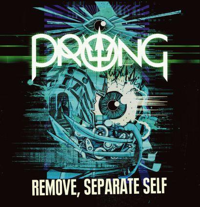 """Capa de """"Remove, Separate Self"""", novo single do Prong"""