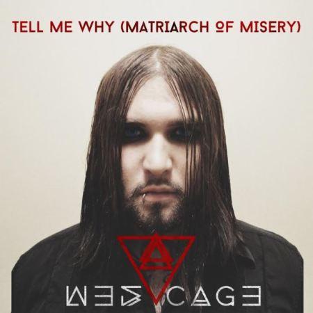 "Capa de ""Tell Me Why (Matriarch of Misery)"", novo single de  Weston Coppola Cage"
