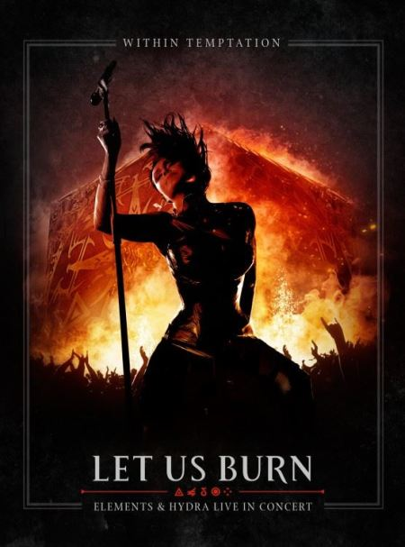 "Capa de ""Let Us Burn - Elements & Hydra Live in Concert"", novo registro ao vivo do Within Temptation"