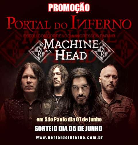 PROMOÇÃO: concorra a ingressos para o Machine Head em São Paulo (ENCERRADA)