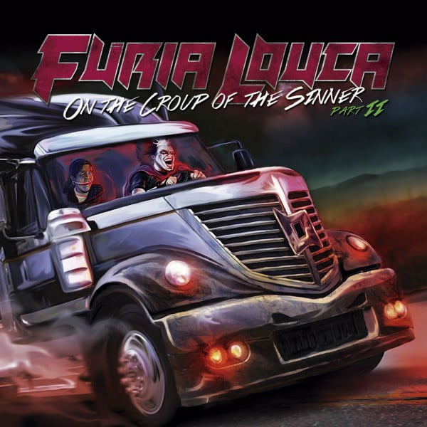 Read more about the article Furia Louca – On The Croup Of The Sinner Part II