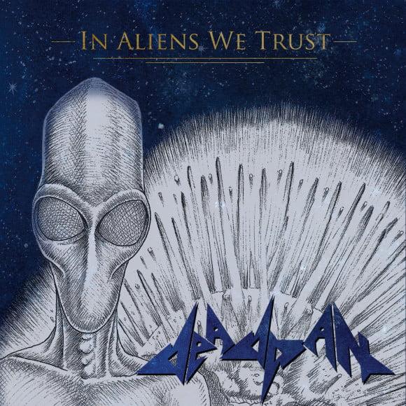 Deadpan - In Aliens We Trust