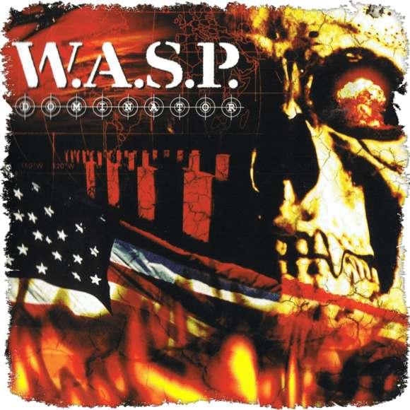 W.A.S.P. – Dominator