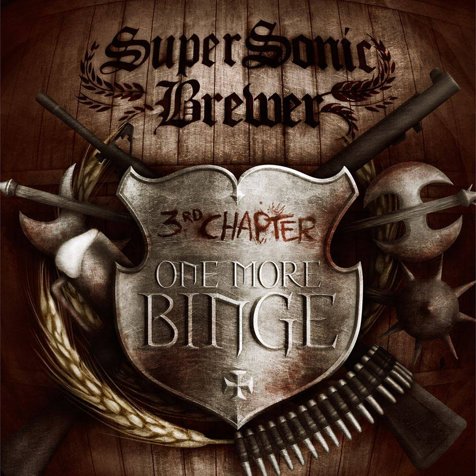 SuperSonic Brewer – 3rd Chapter: One More Binge
