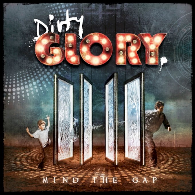 Read more about the article Dirty Glory – Mind The Gap