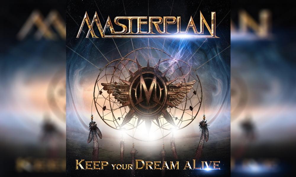 Masterplan – Keep Your Dream alive