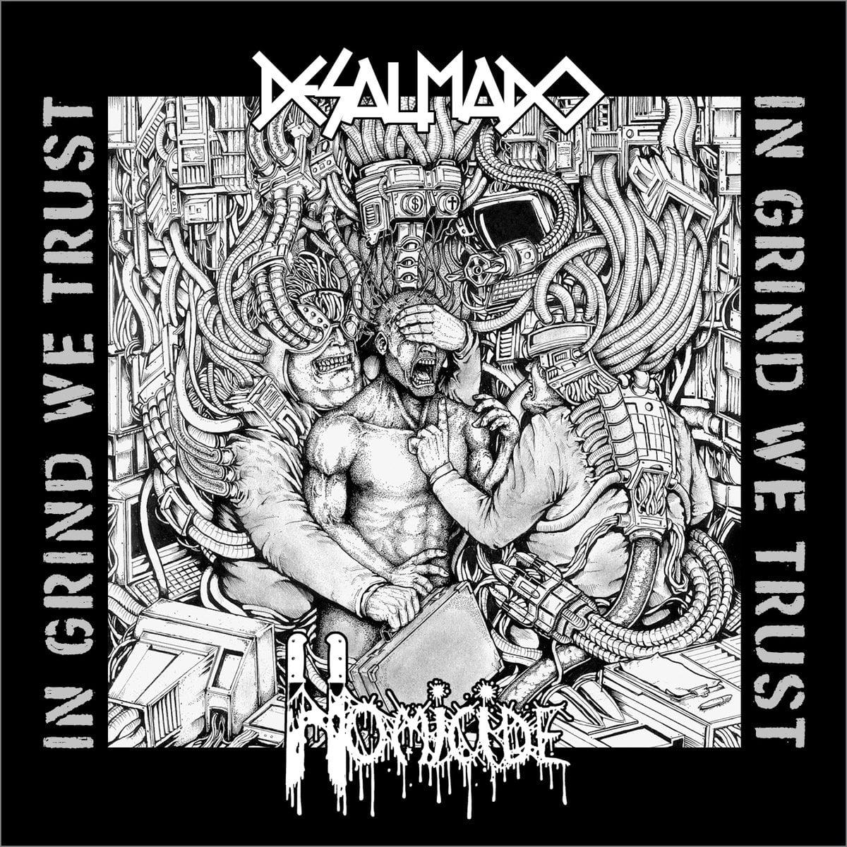 Desalmado/Homicide – In Grind We Trust