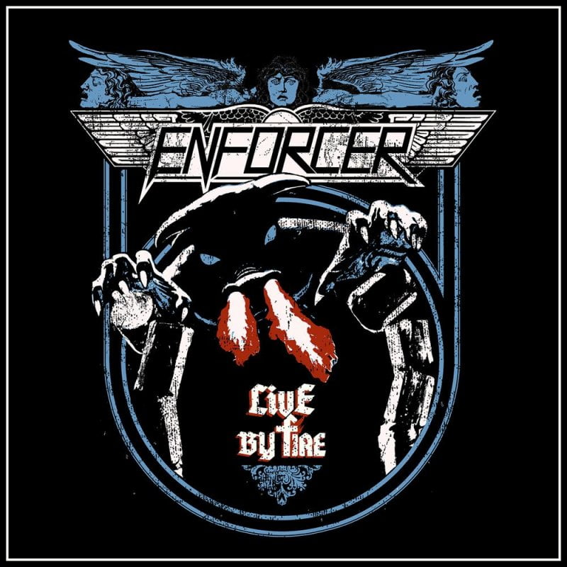 Enforcer – Live By Fire