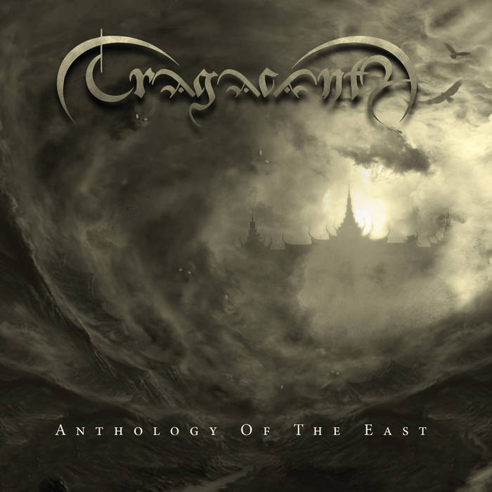 Tragacanth – Anthology of the East