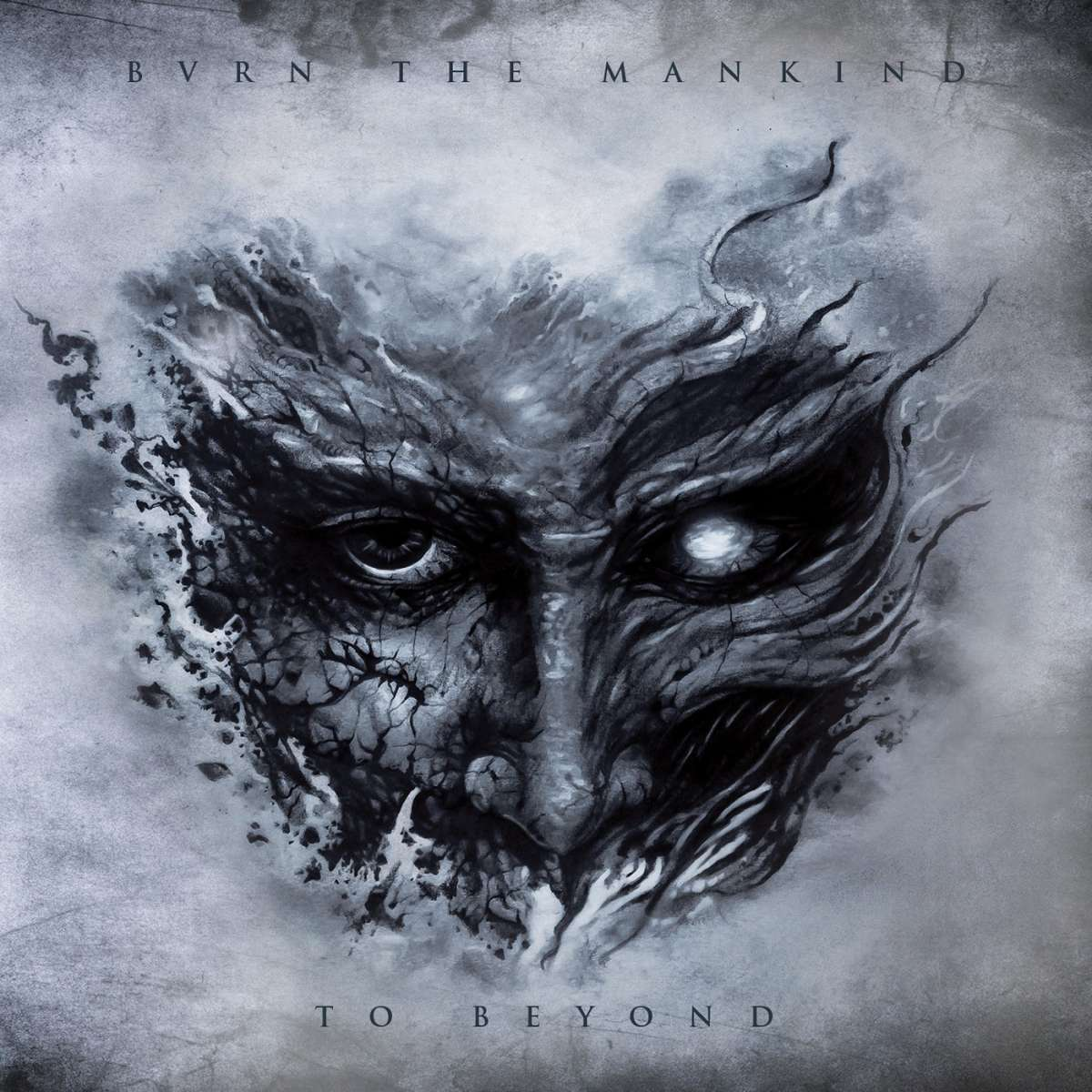Burn The Mankind – To Beyond