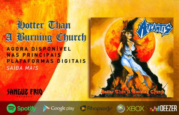 """Atlantis: """"Hotter Than A Burning Church"""" já está disponível nas principais plataformas digitais"""