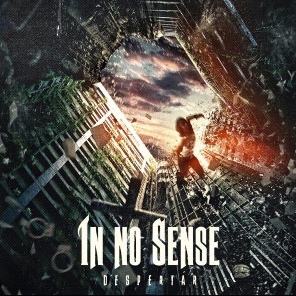 In No Sense – Despertar
