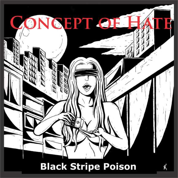 Concept of Hate – Black Stripe Poison
