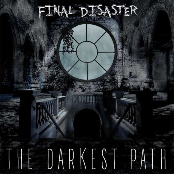 """Read more about the article Final Disaster: assista o 'teaser' do EP """"The Darkest Path"""""""