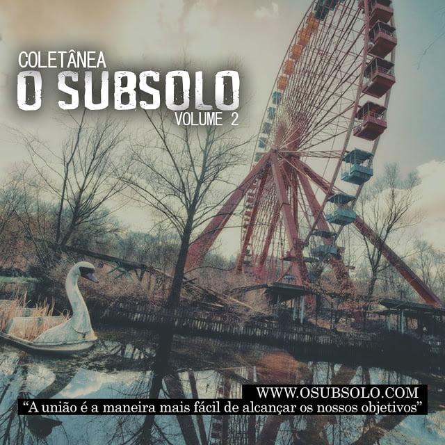 O Subsolo – Coletânea Vol. 2