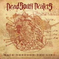 Dead South Dealers