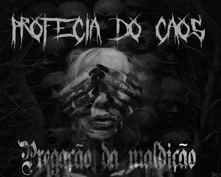 Read more about the article Profecia do Caos – Pregação da Maldição