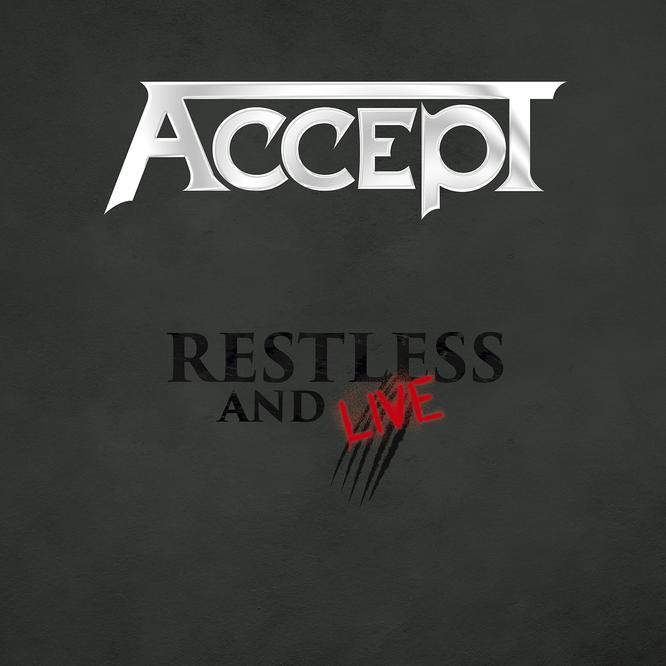 Accept – Restless and Live (Blind Rage – Live in Europe 2015)