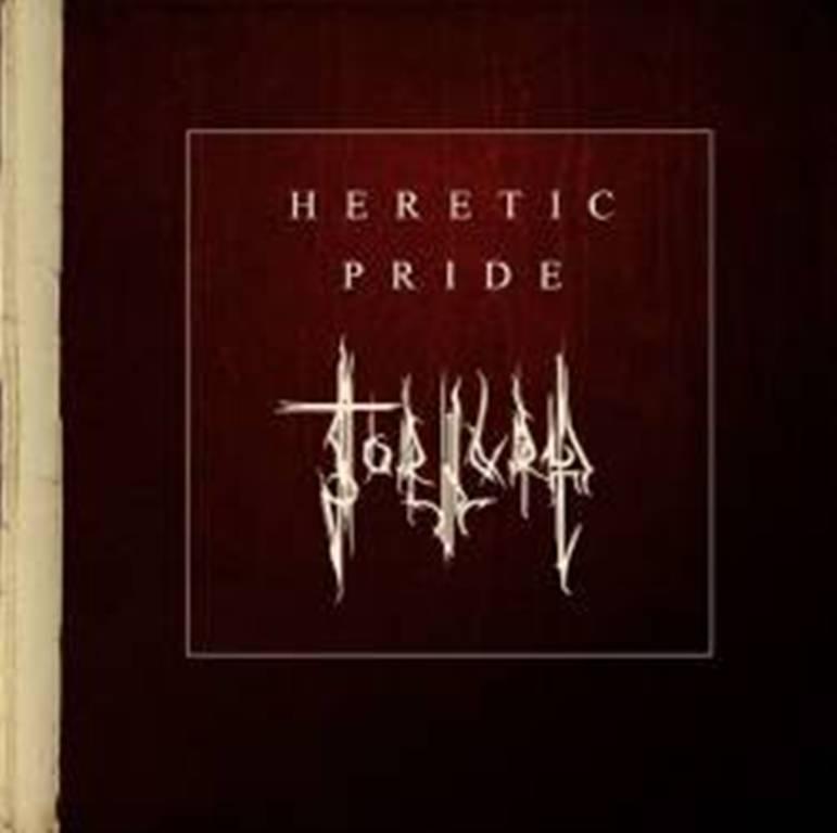 Tortura – Heretic Pride