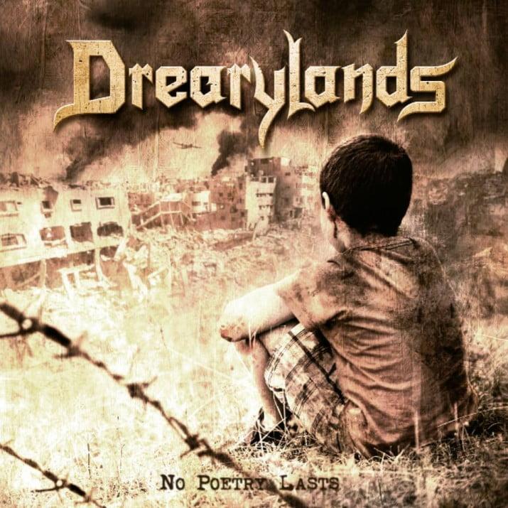 Drearylands – No Poestry Lasts