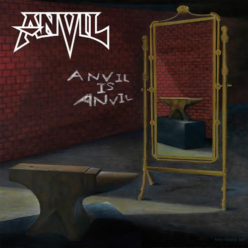 Anvil – Anvil is Anvil