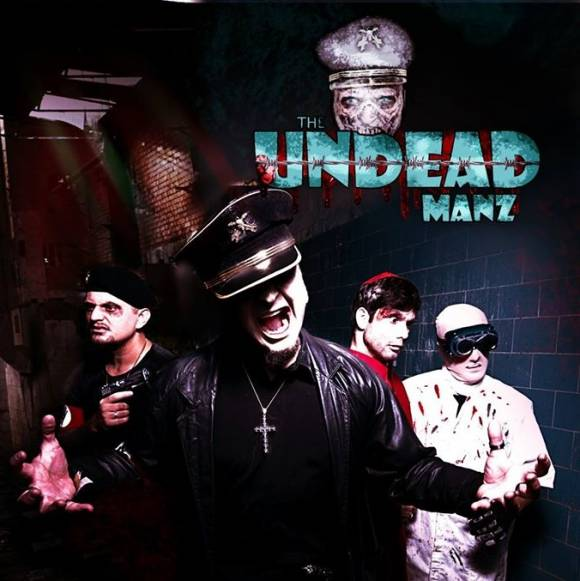 The Undead Manz – The Rise Of The Dead