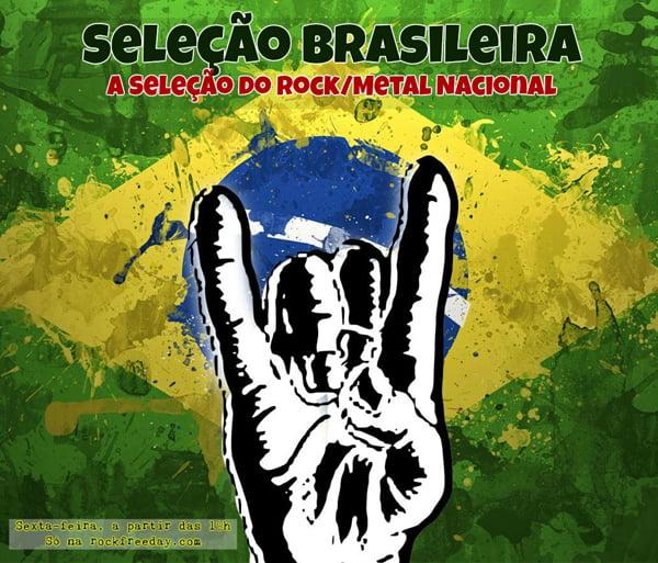 """Rock Freeday: """"Seleção Brasileira"""" retorna em outubro à programação da web rádio"""