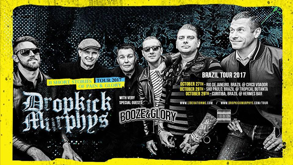 Dropkick Murphys e Booze and Glory pela primeira vez no Rio.