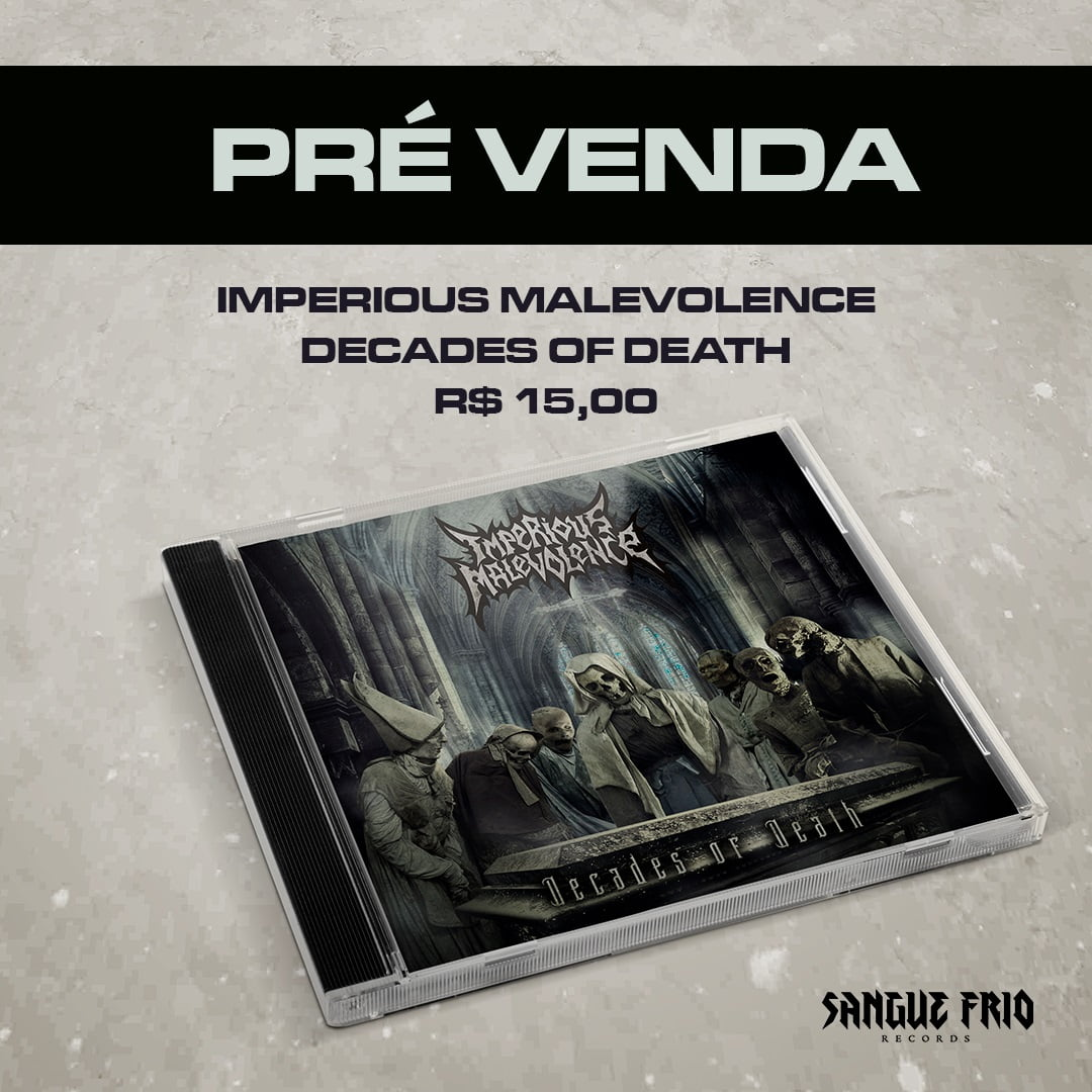 "Imperious Malevolence: Anunciada pré-venda de ""Decades Of Death"", adquira agora!"