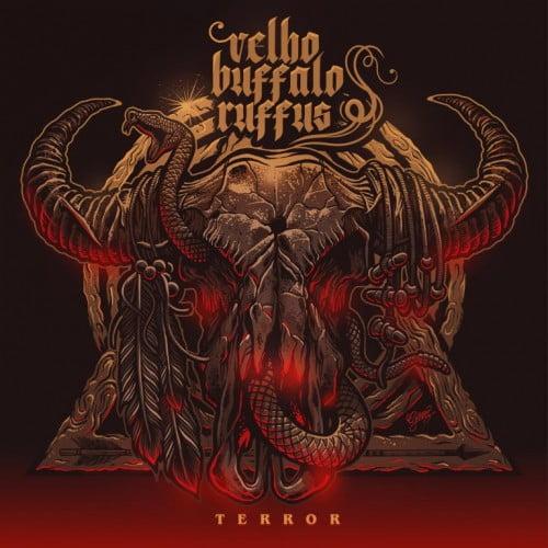 Velho Buffalo Ruffus – Terror