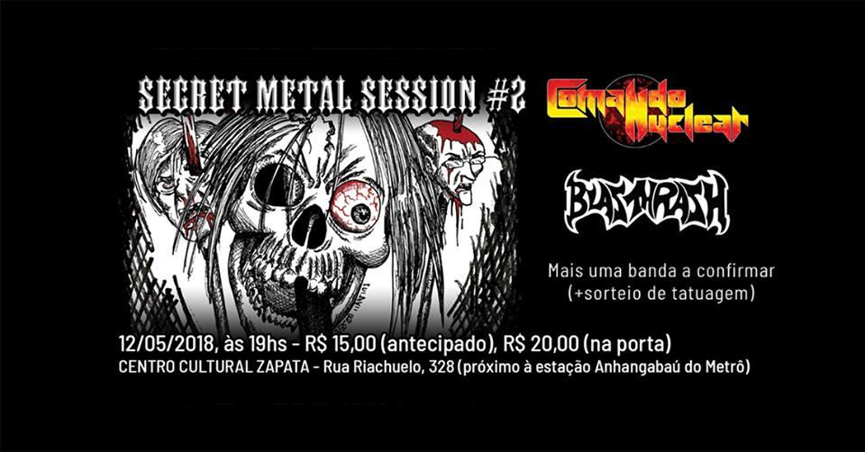 Secret Metal Session traz Comando Nuclear e Blasthrash em sua 2° edição