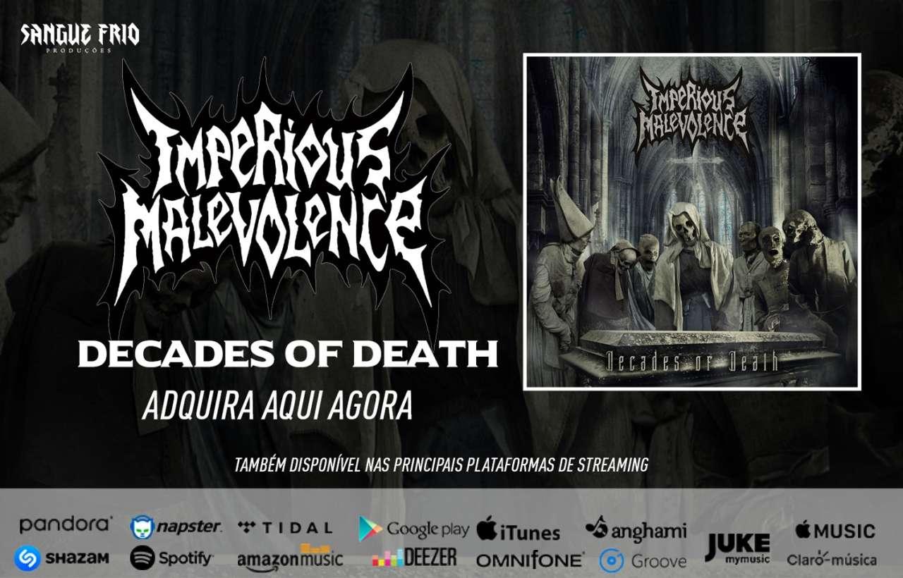 """Imperious Malevolence: Pronto e disponível, """"Decades Of Death"""" já pode ser encontrado também nos principais serviços de streaming, confira!"""