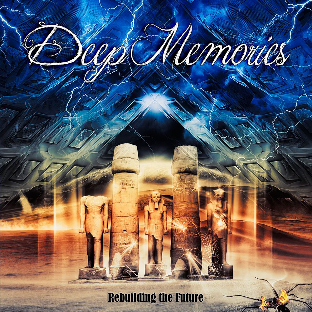 Deep Memories - Rebuilding The Future