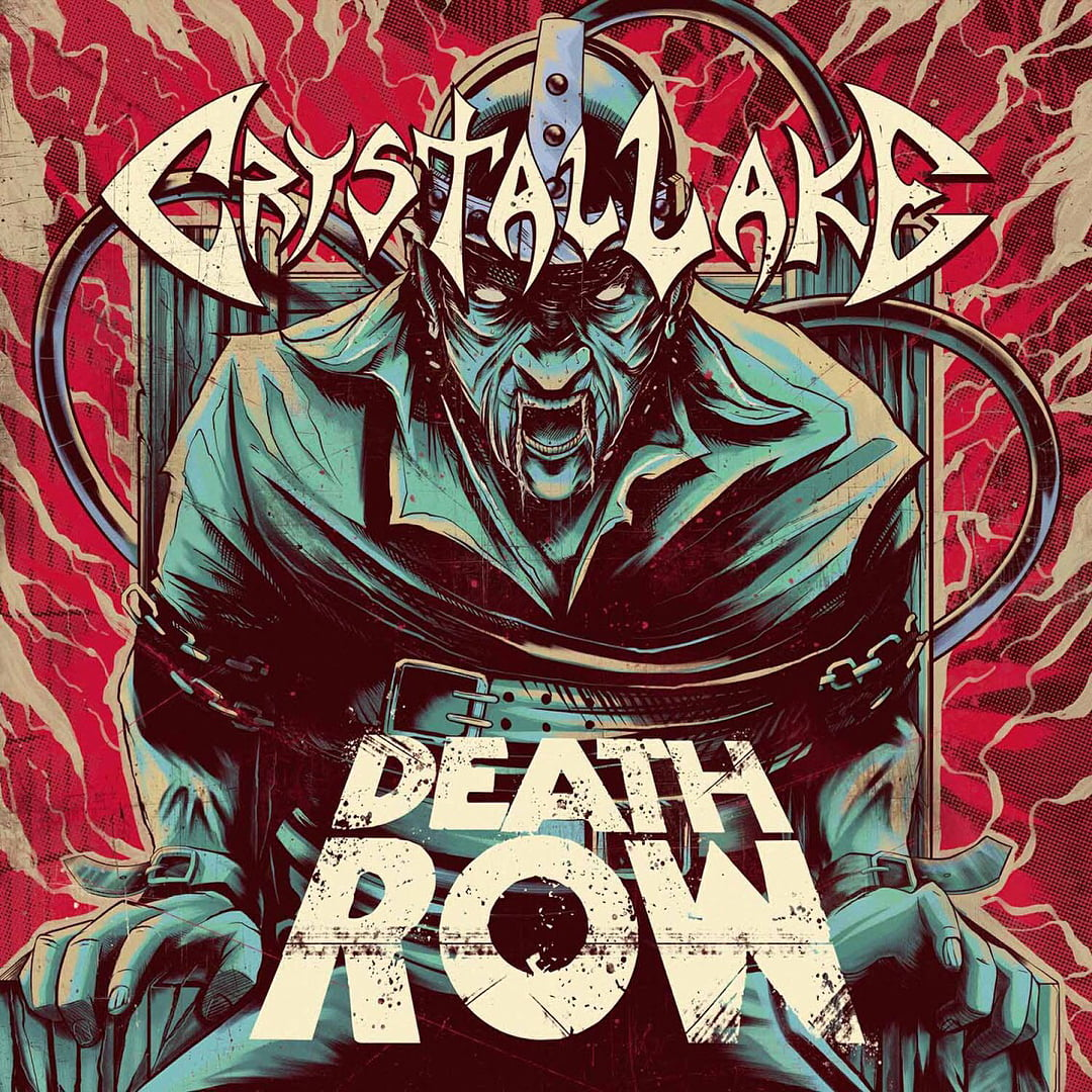 Read more about the article Crystal Lake – Death Row