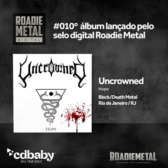 Uncrowned: EP de estreia é lançado digitalmente pelo Selo Roadie Metal