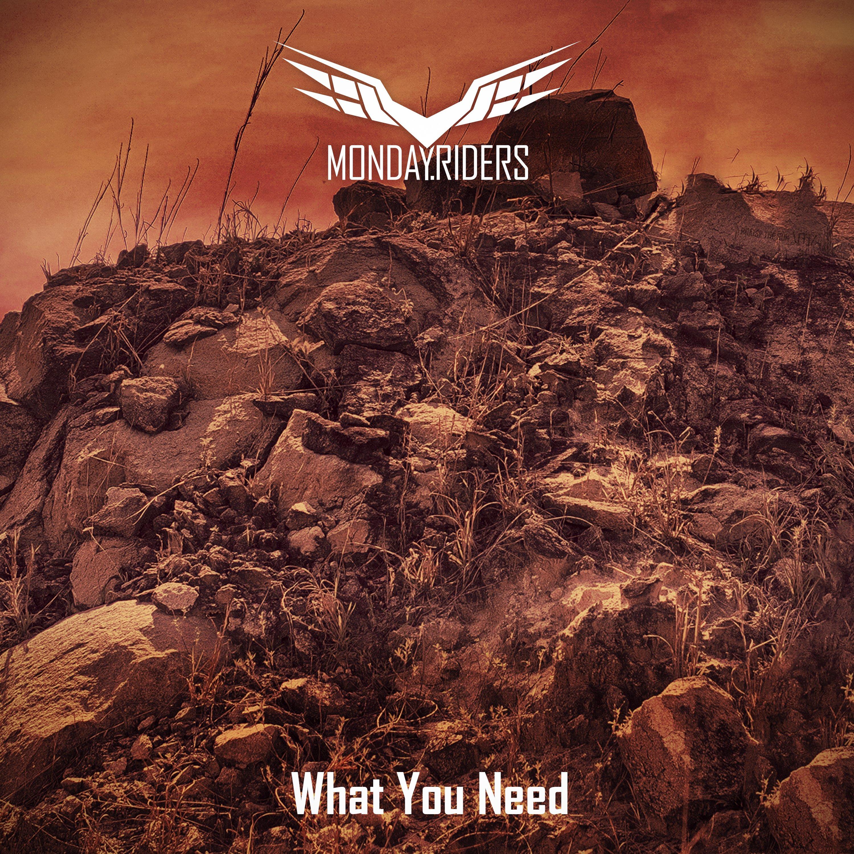 """Monday Riders novo single """"What You Need"""" disponível nas plataformas digitais"""
