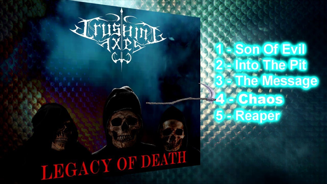Crushing Axes – Legacy of Death