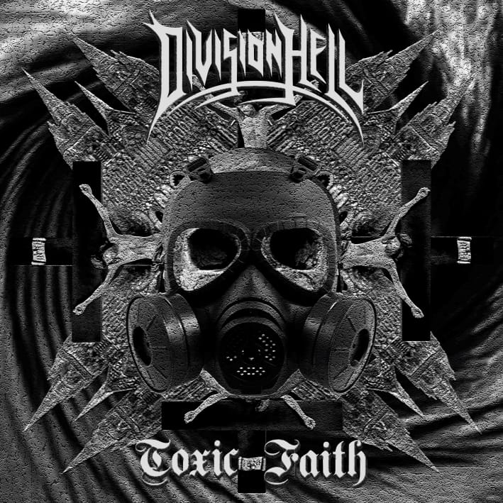 "Division Hell lança novo single ""Toxic Faith"" disponível nas plataformas de Streaming"