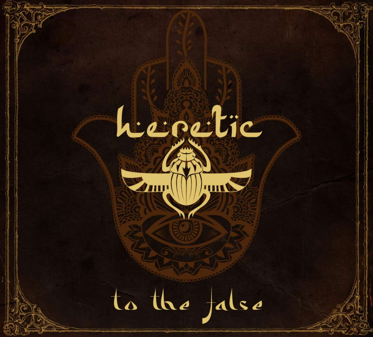 Heretic – To The False