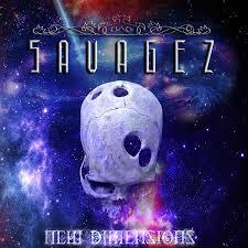 Savagez – New Dimensions