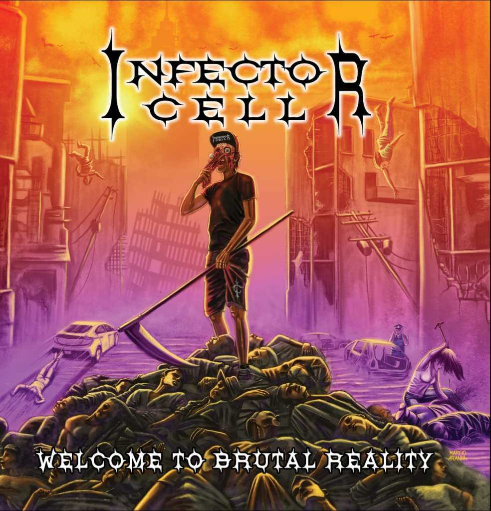 Infector Cell - Welcome To Brutal Reality