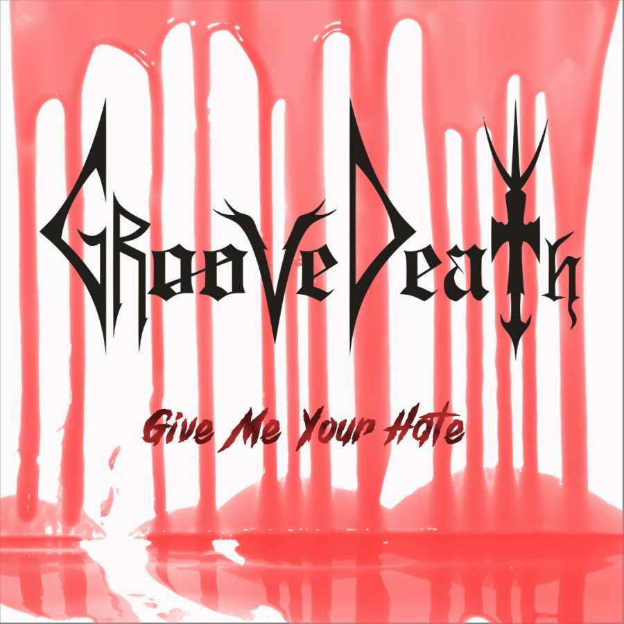 "GrooveDeath libera single ""Give Me Your Hate"""