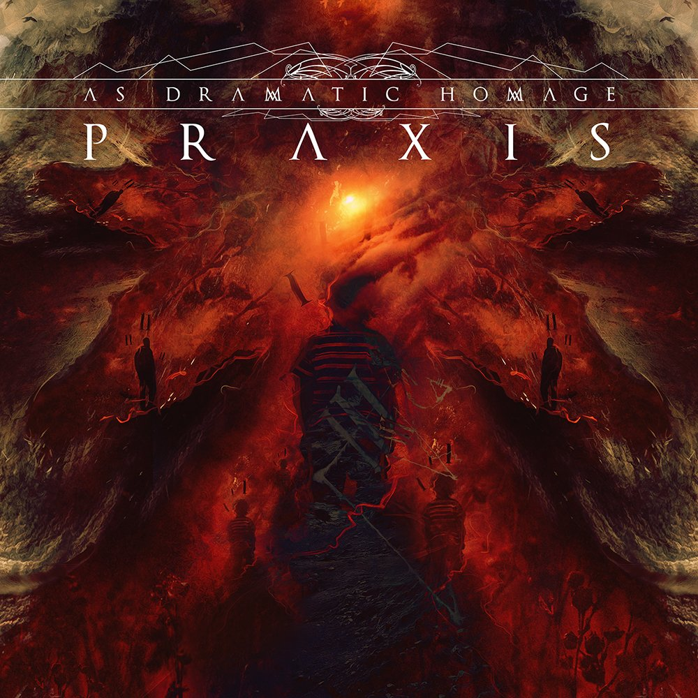 As Dramatic Homage – Praxis
