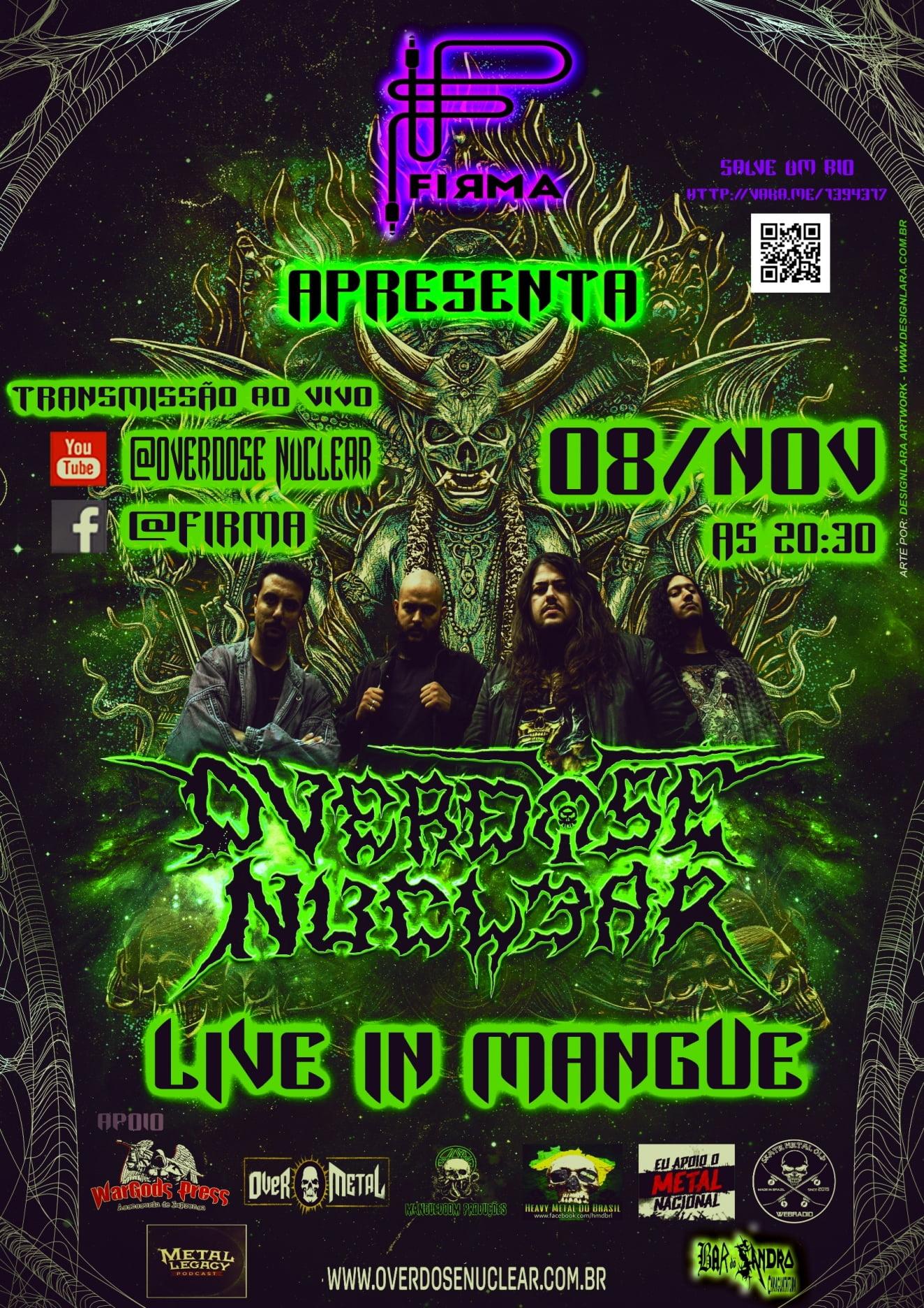 """Overdose Nuclear: Show """"Live in Mangue"""" será realizado neste domingo"""