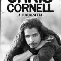 Chris Cornell – A Biografia: Livro chega ao Brasil pela Estética Torta e retrata a incrível carreira e vida do eterno vocalista do Soundgarden